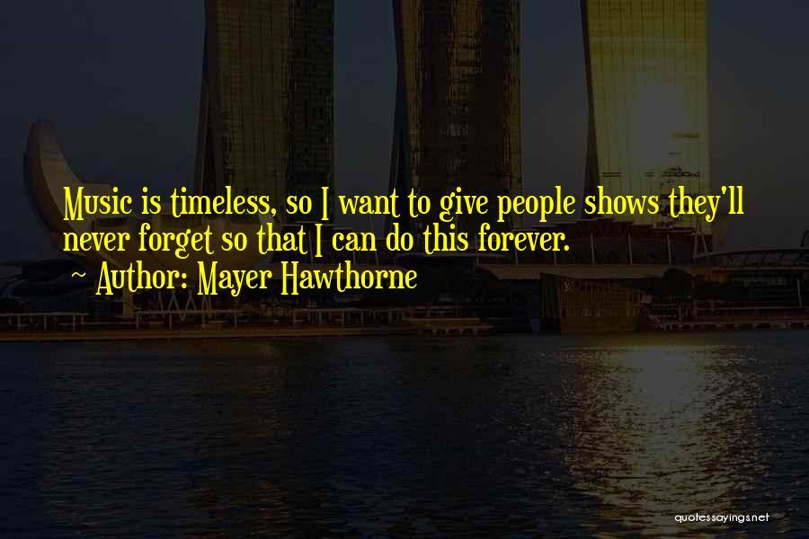 Mayer Hawthorne Quotes 1576747