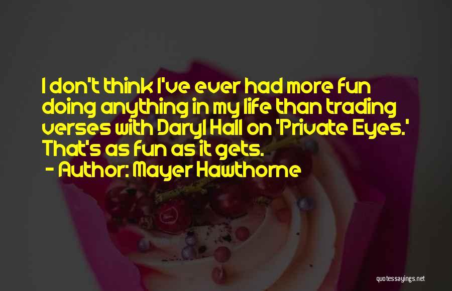 Mayer Hawthorne Quotes 1627843