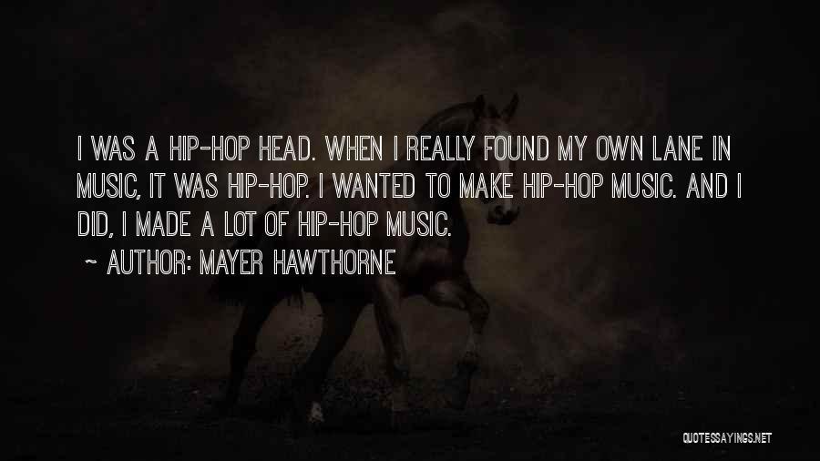 Mayer Hawthorne Quotes 1735048