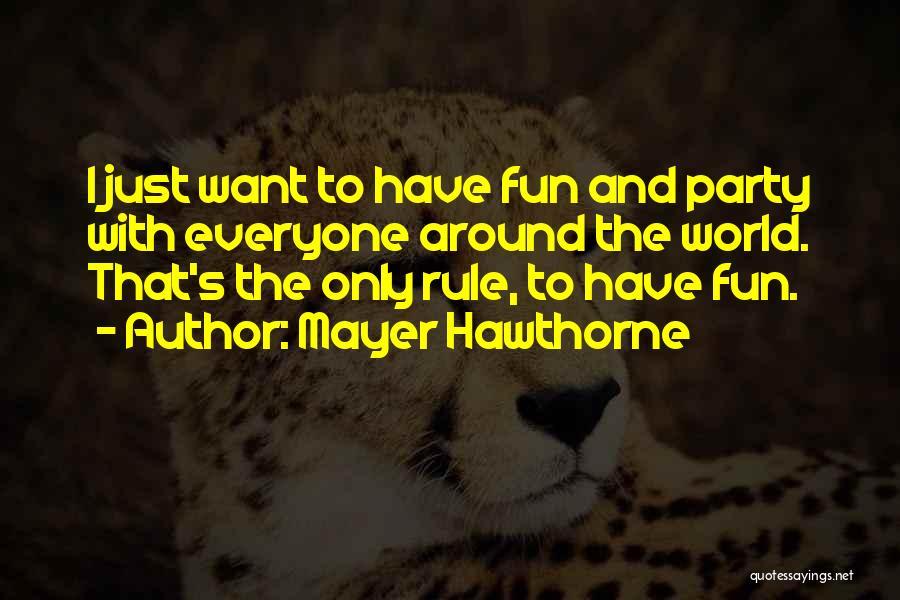 Mayer Hawthorne Quotes 1753899