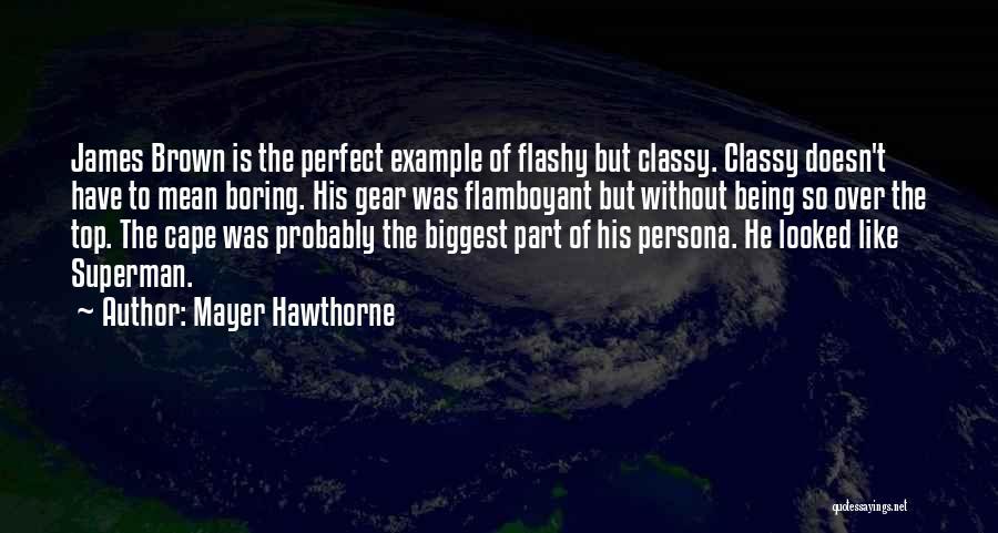 Mayer Hawthorne Quotes 1805038