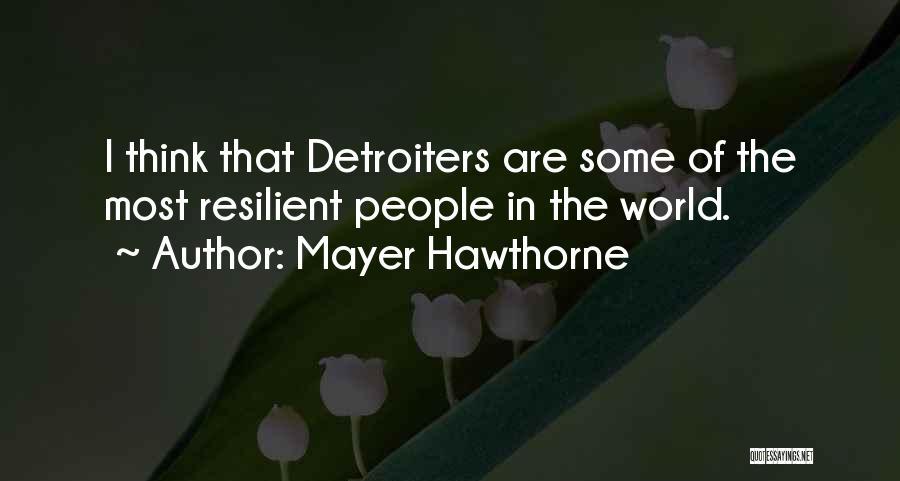 Mayer Hawthorne Quotes 1847794