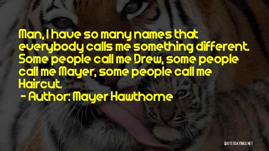 Mayer Hawthorne Quotes 1854969