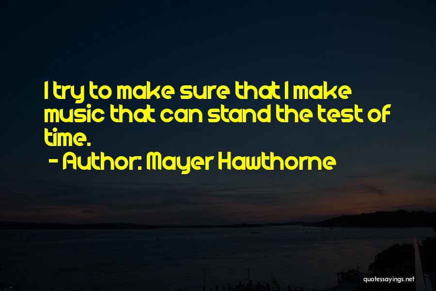Mayer Hawthorne Quotes 2041711