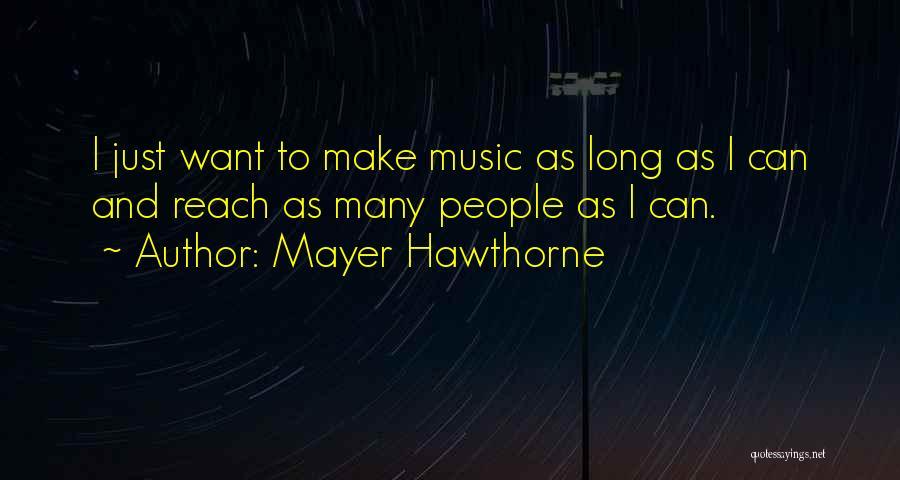 Mayer Hawthorne Quotes 2076053