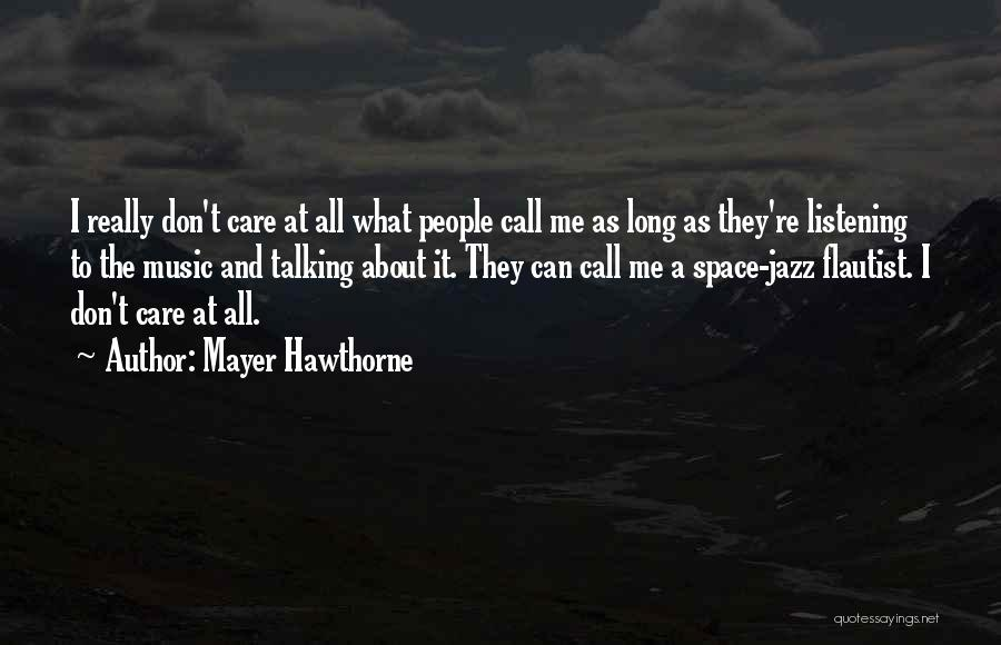 Mayer Hawthorne Quotes 2109926