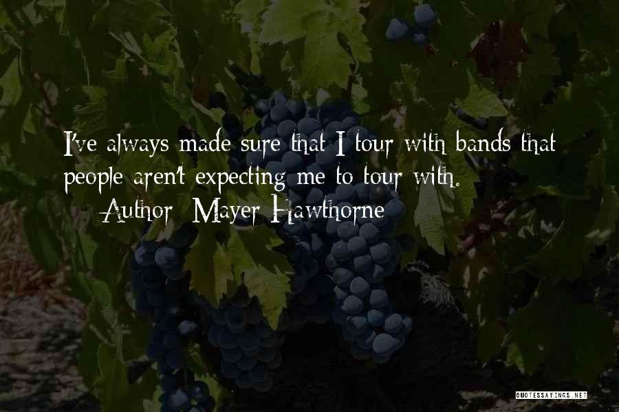Mayer Hawthorne Quotes 2144294