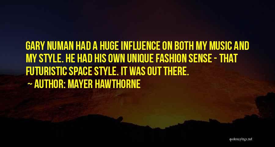 Mayer Hawthorne Quotes 373067