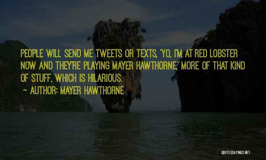 Mayer Hawthorne Quotes 377391