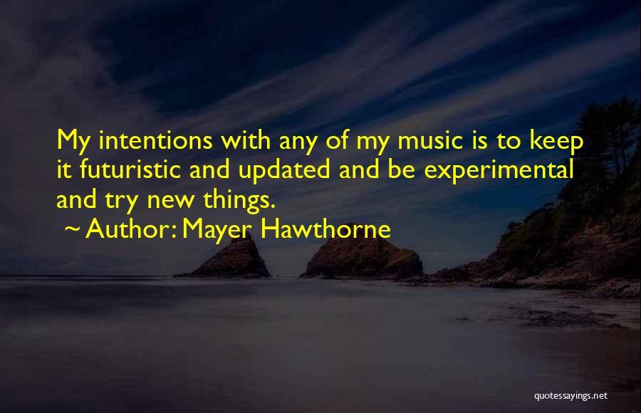 Mayer Hawthorne Quotes 444659