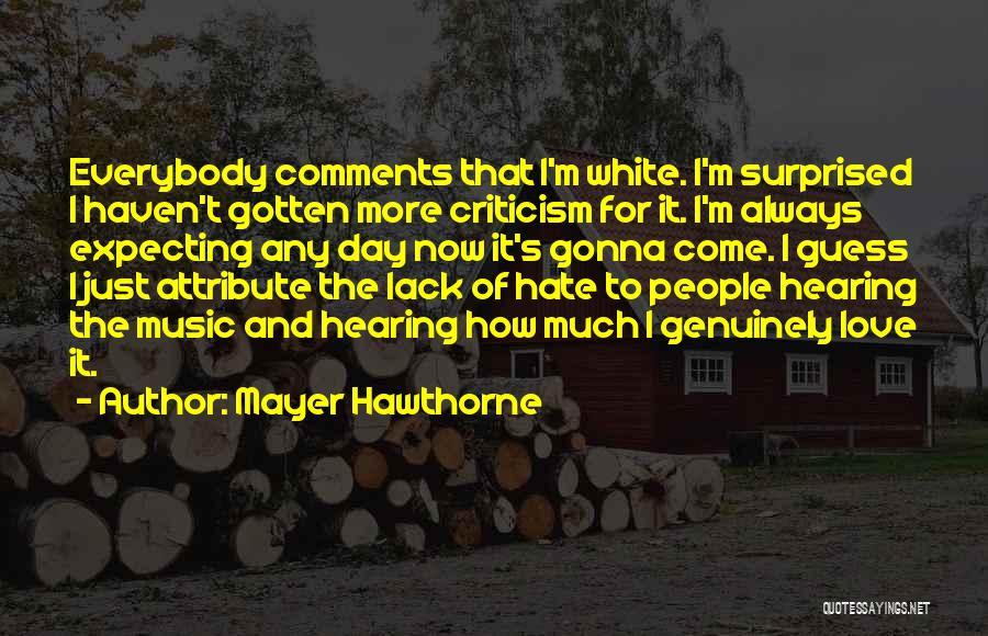 Mayer Hawthorne Quotes 549439