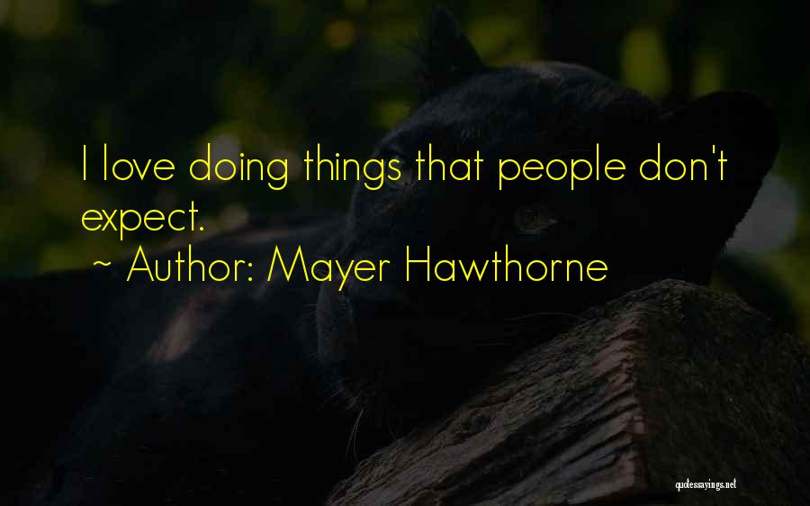 Mayer Hawthorne Quotes 628563