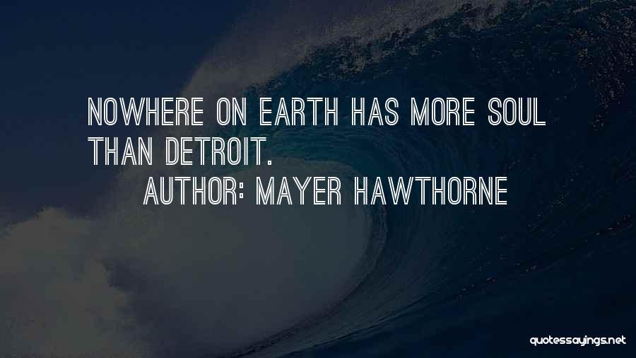 Mayer Hawthorne Quotes 670648