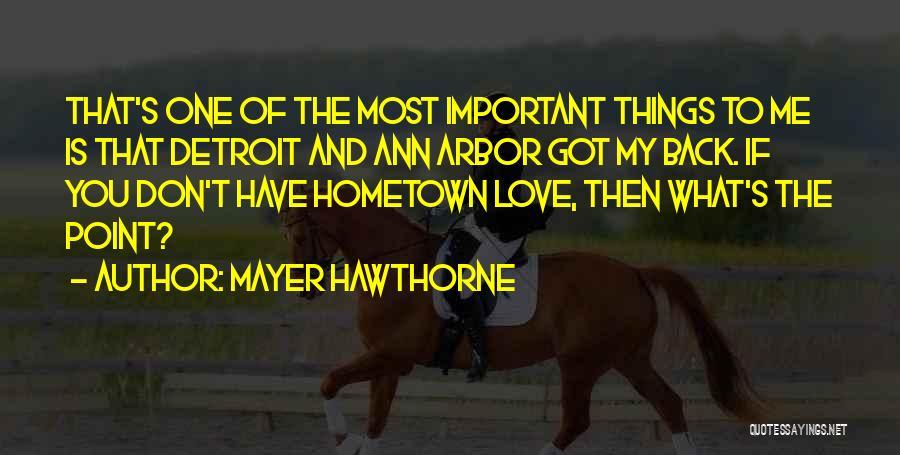 Mayer Hawthorne Quotes 789847