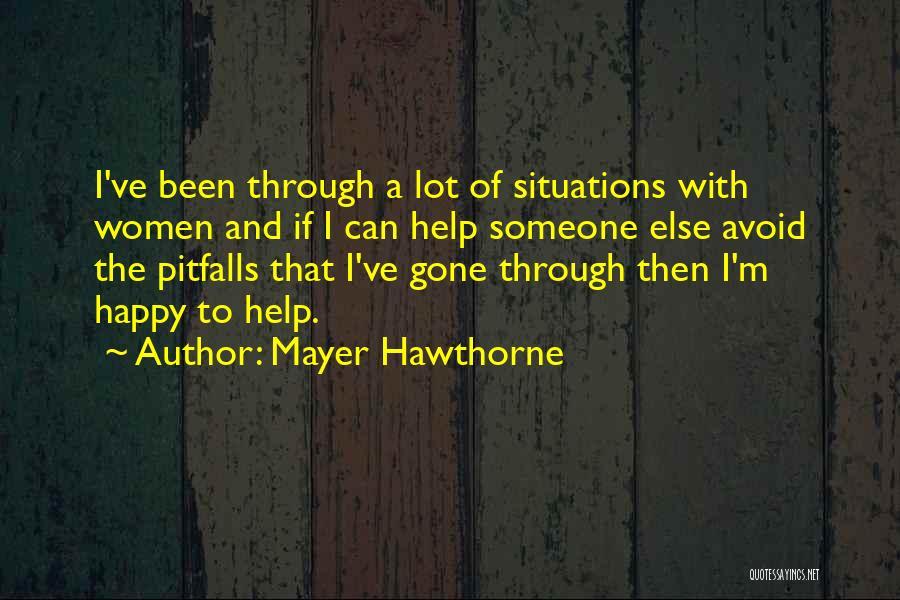 Mayer Hawthorne Quotes 804817