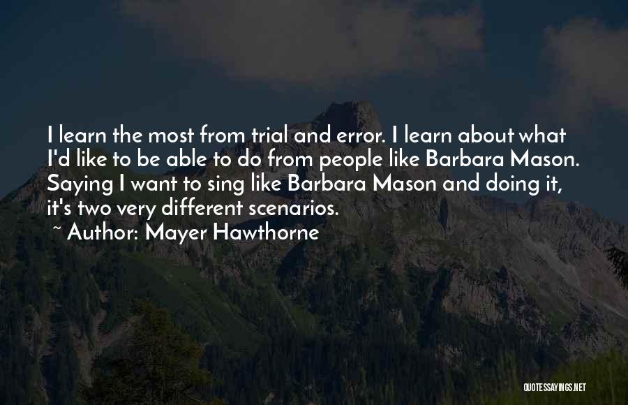 Mayer Hawthorne Quotes 84304