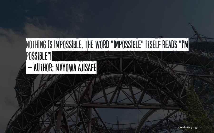 Mayowa Ajisafe Quotes 548459