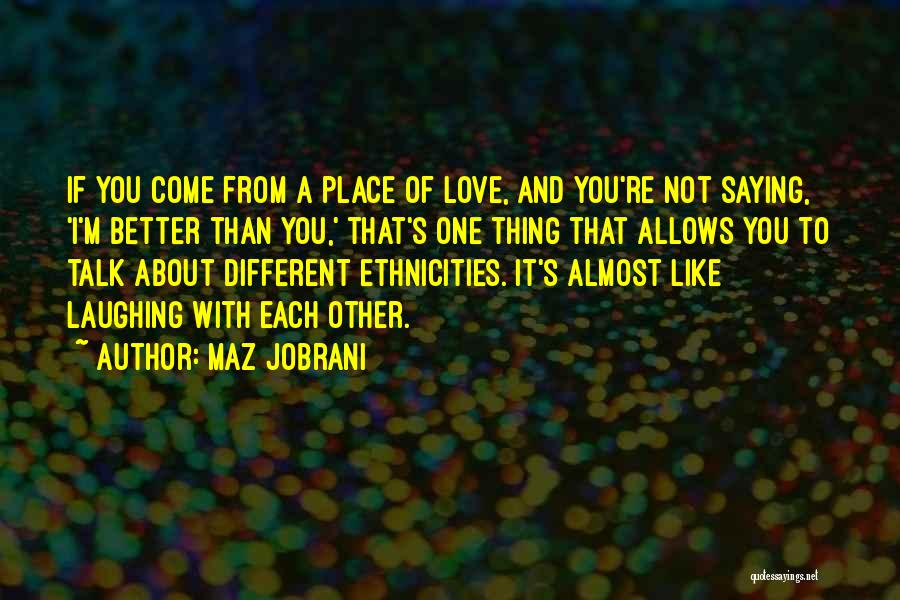 Maz Jobrani Quotes 1574806