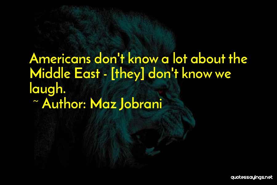 Maz Jobrani Quotes 1670630