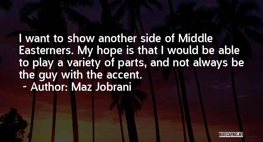 Maz Jobrani Quotes 317437