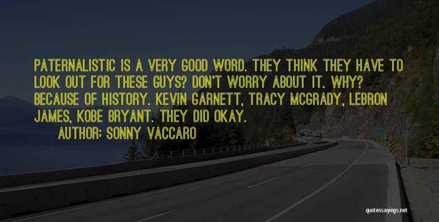 Mcgrady Quotes By Sonny Vaccaro