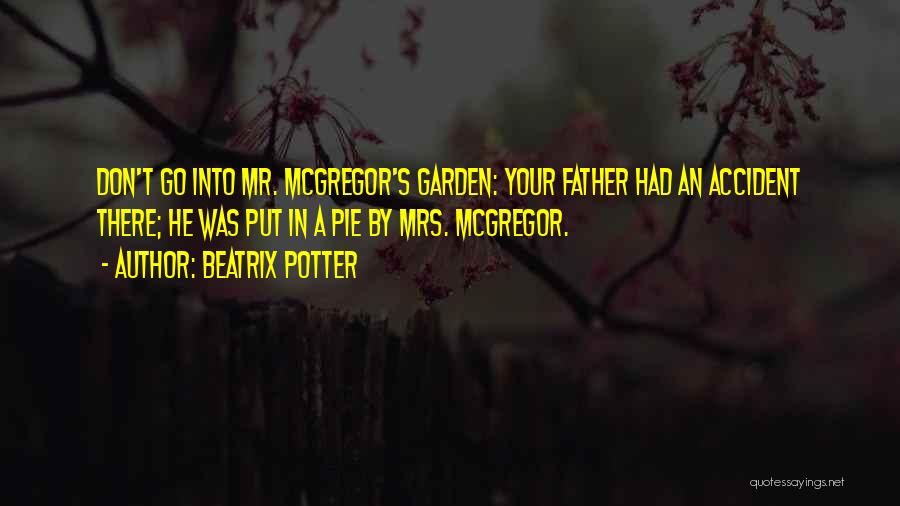 Mcgregor's Quotes By Beatrix Potter