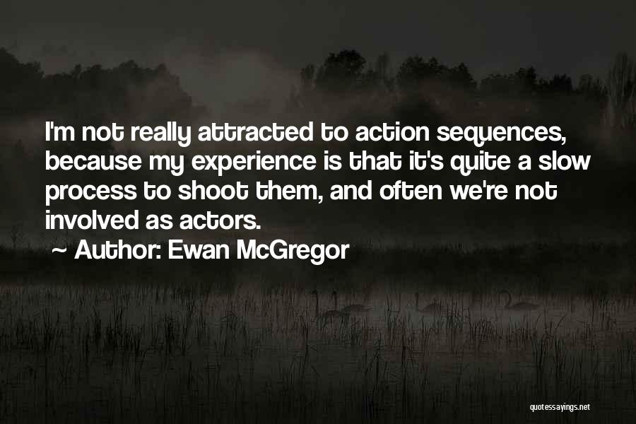 Mcgregor's Quotes By Ewan McGregor