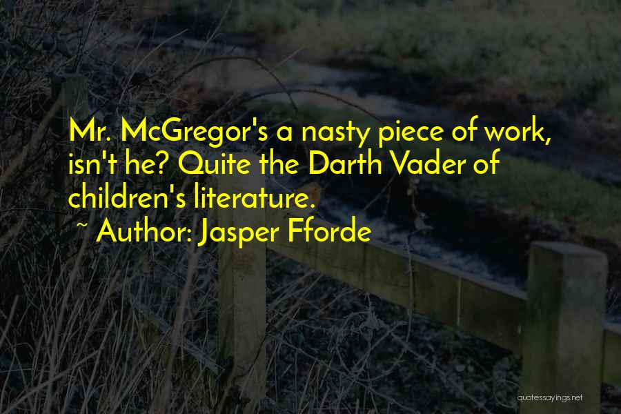 Mcgregor's Quotes By Jasper Fforde
