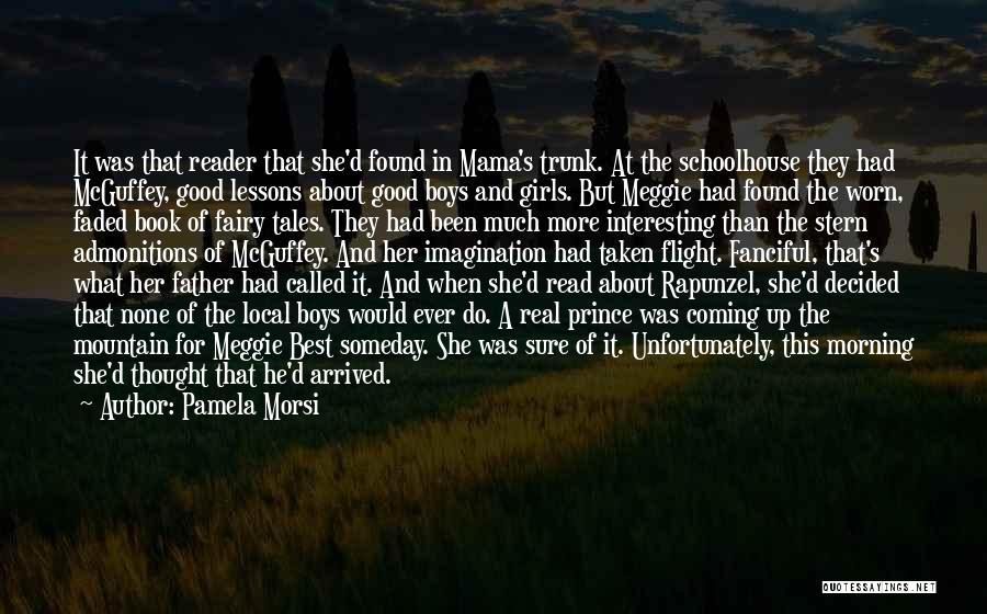 Mcguffey Quotes By Pamela Morsi