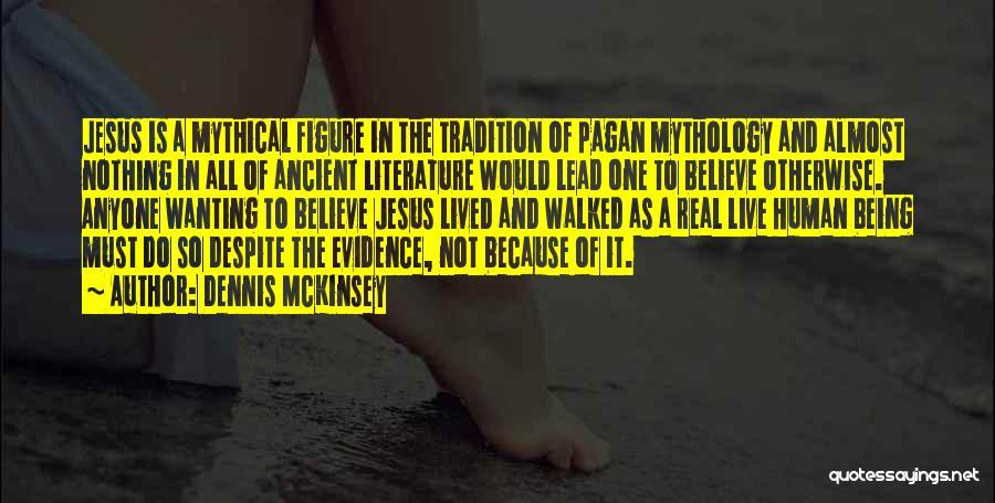 Mckinsey Quotes By Dennis McKinsey