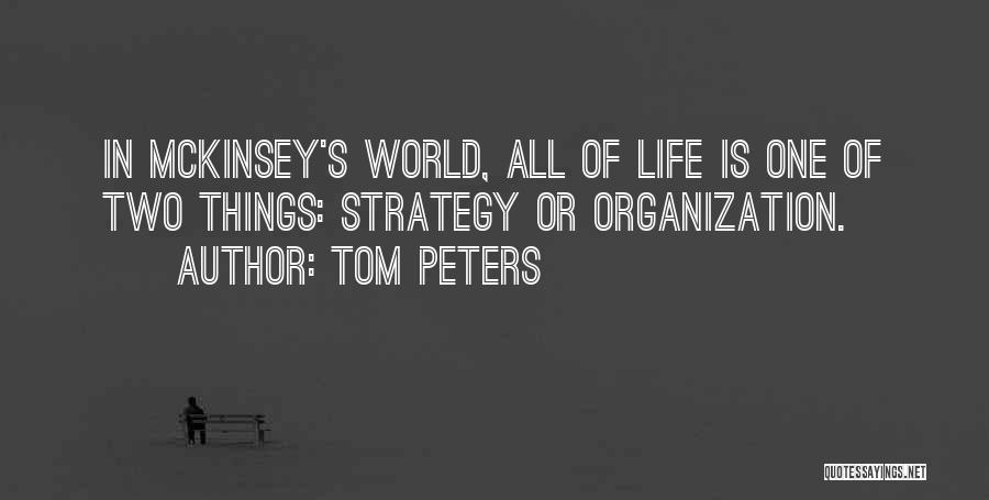 Mckinsey Quotes By Tom Peters