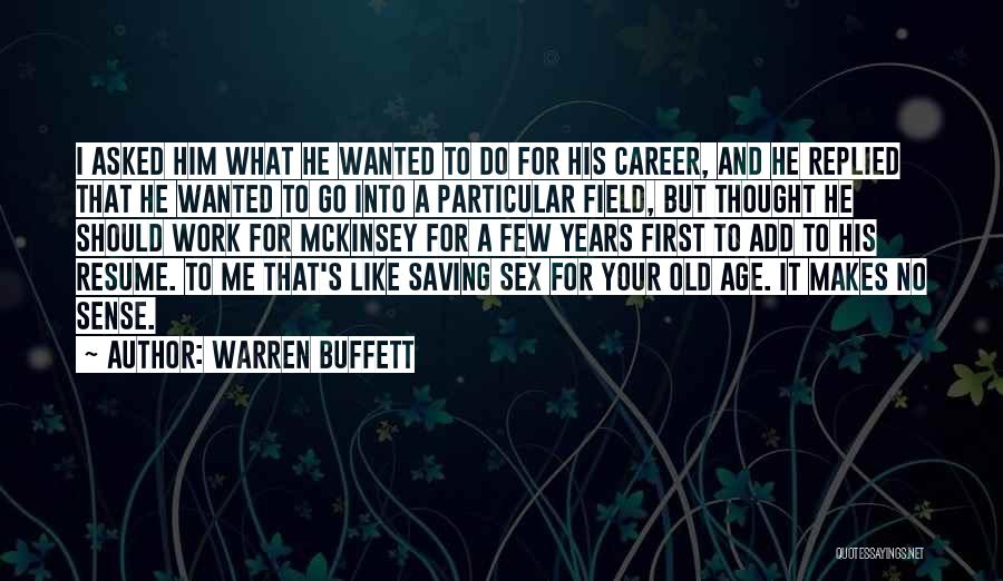 Mckinsey Quotes By Warren Buffett