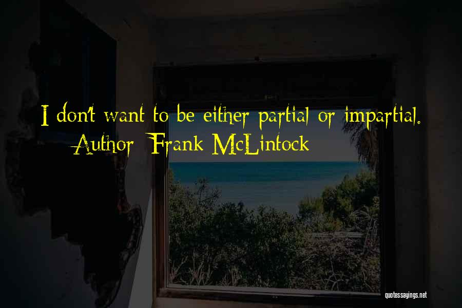Mclintock Quotes By Frank McLintock
