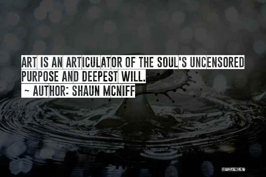 Mcniff Quotes By Shaun McNiff