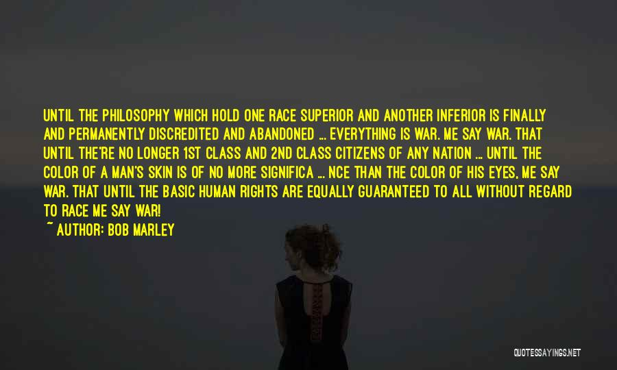 Me And Marley Quotes By Bob Marley