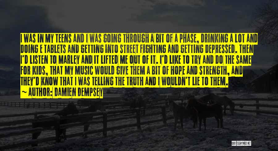 Me And Marley Quotes By Damien Dempsey