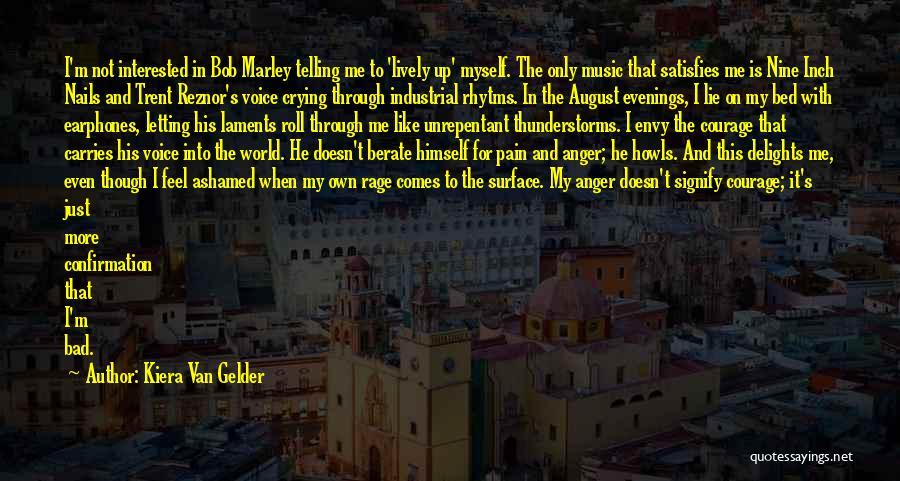 Me And Marley Quotes By Kiera Van Gelder