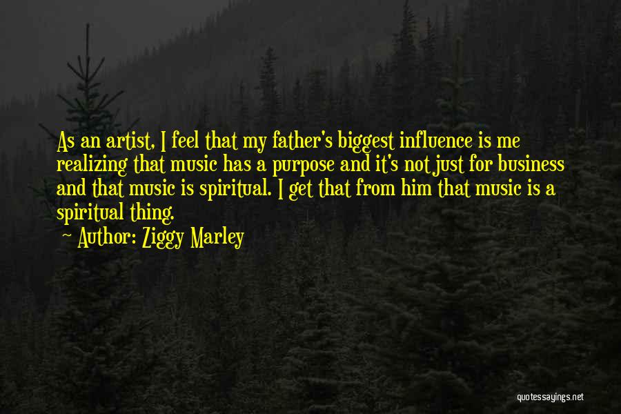 Me And Marley Quotes By Ziggy Marley