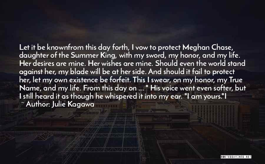Me And My Daughter Against The World Quotes By Julie Kagawa