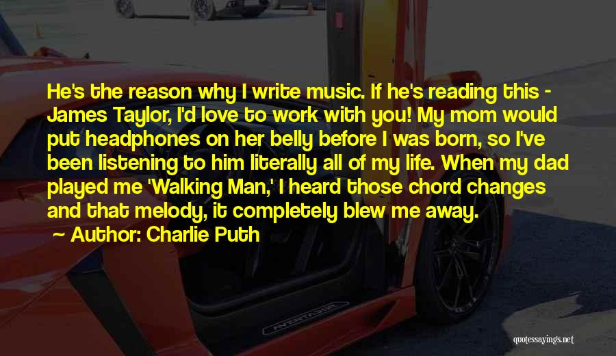 Me Before You Love Quotes By Charlie Puth