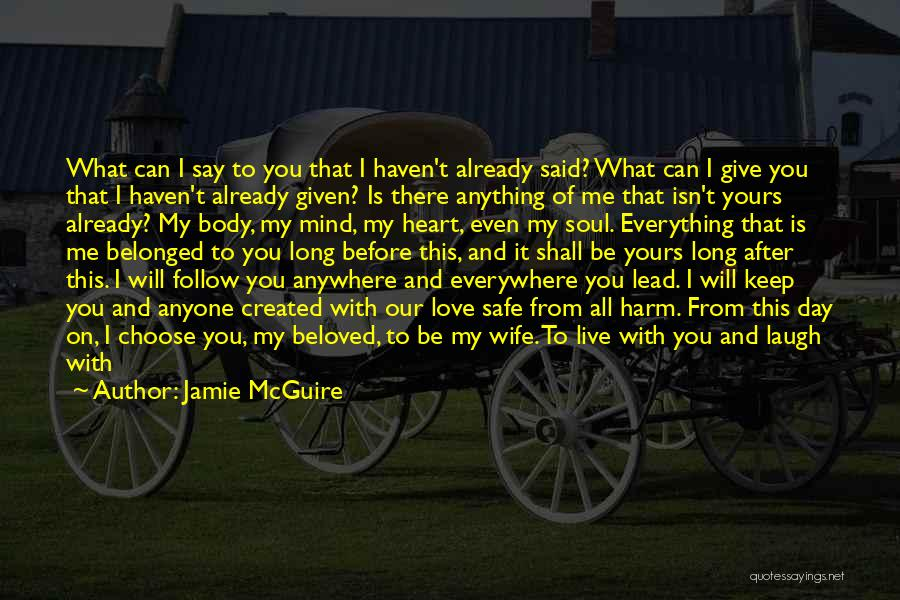 Me Before You Love Quotes By Jamie McGuire