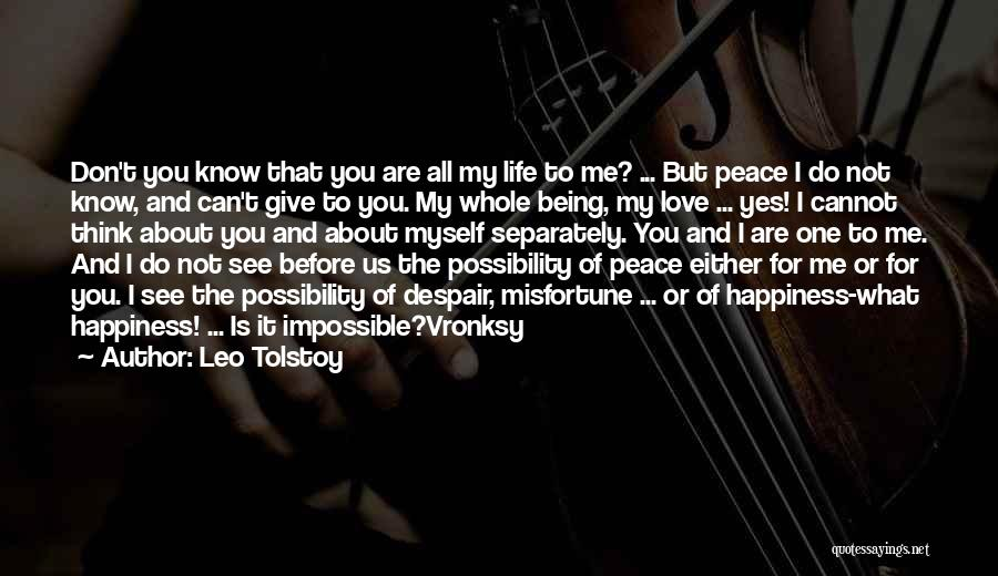 Me Before You Love Quotes By Leo Tolstoy