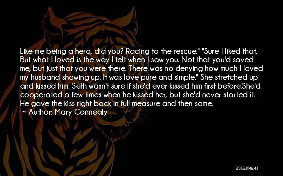 Me Before You Love Quotes By Mary Connealy