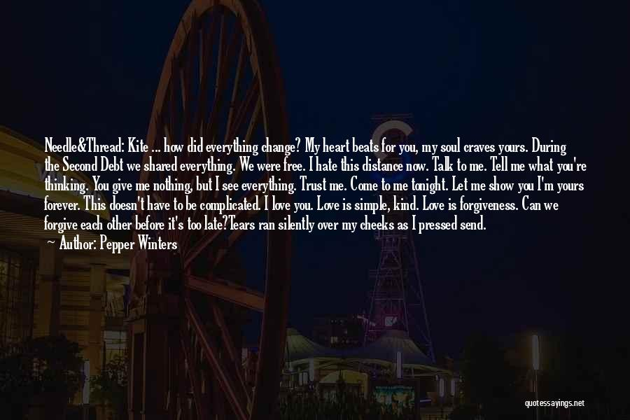 Me Before You Love Quotes By Pepper Winters