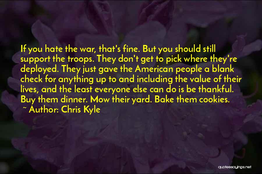 Me Mow Quotes By Chris Kyle
