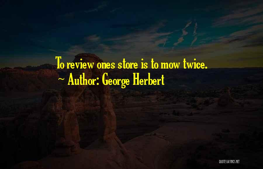 Me Mow Quotes By George Herbert
