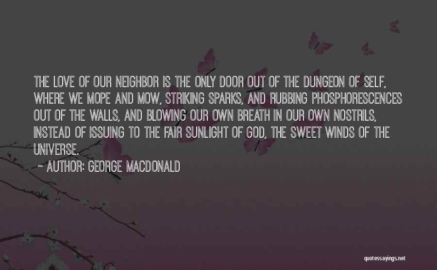 Me Mow Quotes By George MacDonald