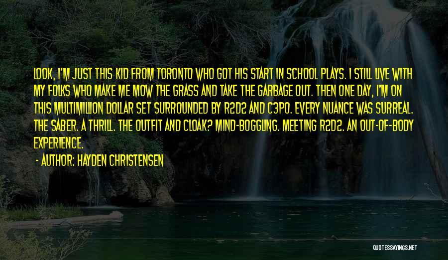 Me Mow Quotes By Hayden Christensen