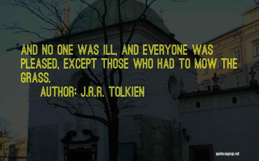 Me Mow Quotes By J.R.R. Tolkien