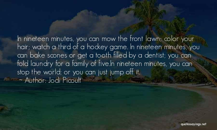Me Mow Quotes By Jodi Picoult